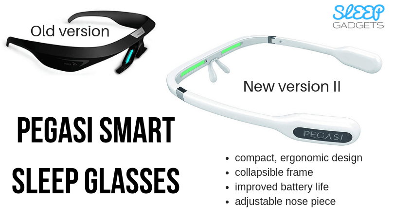 Compare Pegasi Sleep Glasses Version 1 and 2